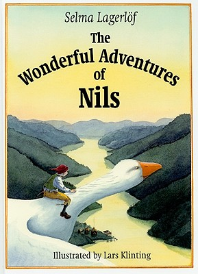 The Wonderful Adventures of Nils, Lagerlof, Selma; Lagerl�f, Selma; Tate, Joan; Alsberg, Rebecca