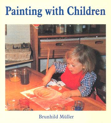 Painting with Children, Muller, Brunhild