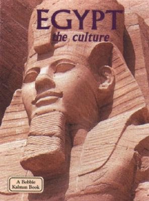 Image for Egypt: The Culture (Bobbie Kalman Book)
