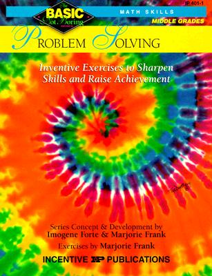 Image for Problem Solving BASIC/Not Boring 6-8+: Inventive Exercises to Sharpen Skills and Raise Achievement
