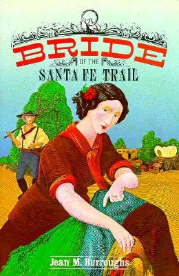 Image for Bride of the Santa Fe Trail: From Abraham to Acid House