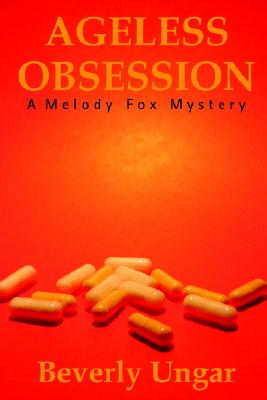 Image for Ageless Obsession (A Melody Fox Mystery)
