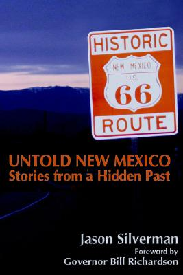 Untold New Mexico, Jason Silverman
