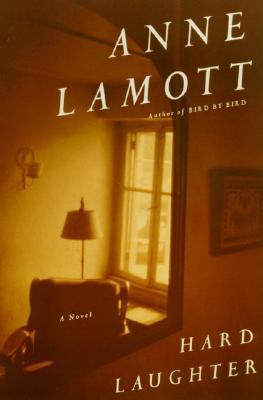Hard Laughter: A Novel, Anne Lamott