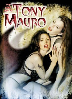 Image for The Dark Art of Tony Mauro