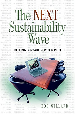 Image for The Next Sustainability Wave: Building Boardroom Buy-in (Conscientious Commerce)