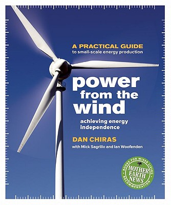 Image for Power From the Wind: Achieving Energy Independence