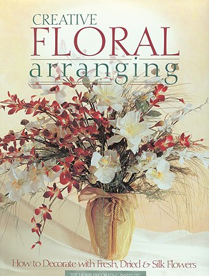Image for CREATIVE FLORAL ARRANGING