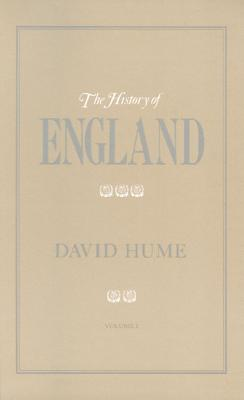 The History of England, from the Invasion of Julius Caesar to the Revolution in 1688 [Volume I only], Hume, David