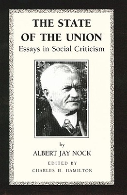 Image for The State of the Union: Essays in Social Criticism