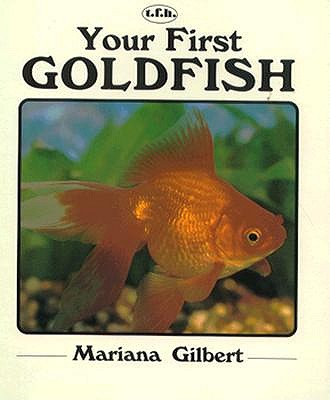 Image for Your First Goldfish