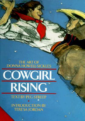 Image for Cowgirl Rising: The Art of Donna Howell-Sickles