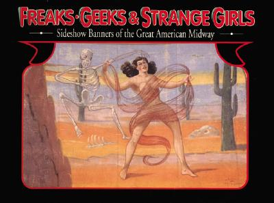 Image for FREAKS, GEEKS, & STRANGE GIRLS