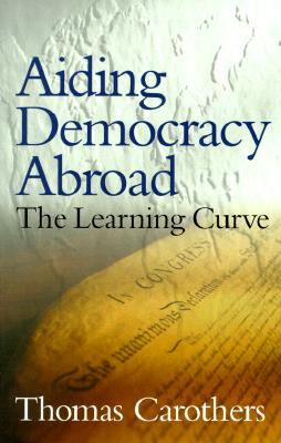 Image for Aiding Democracy Abroad: The Learning Curve