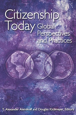 Image for Citizenship Today: Global Perspectives and Practices