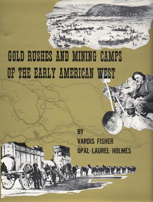 Image for Gold Rushes and Mining Camps of the Early American West