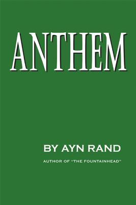 Anthem, Rand, Ayn