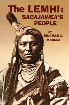 Image for The Lemhi: Sacajawea's People