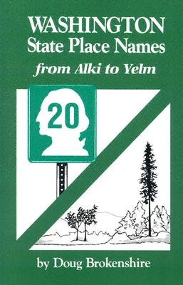 Image for Washington State Place Names, from Alki to Yelm