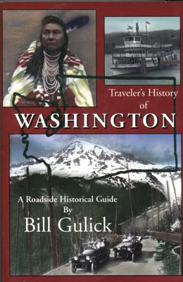 Image for Traveler's History of Washington: A Roadside Historical Guide