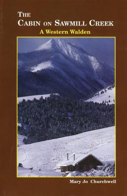 Image for The Cabin on Sawmill Creek: A Western Waldne