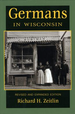 Image for Germans in Wisconsin, Revised and Expanded Edition