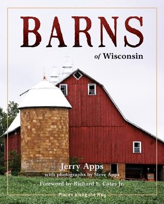 Image for Barns of Wisconsin (Revised Edition) (Places Along the Way)