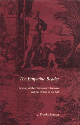 Image for Empathic Reader: A Study of the Narcissistic Character and the Drama of the Self