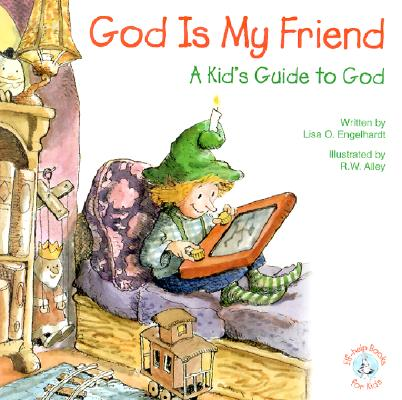 Image for God is My Friend: A Kid's Guide to God (Elf-Help Books for Kids)