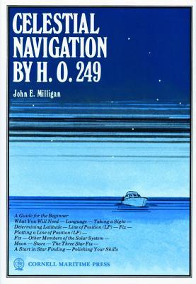 Celestial Navigation by H. O. 249, John E. Milligan