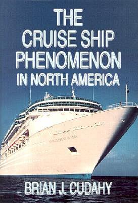 Image for The Cruise Ship Phenomenon in North America