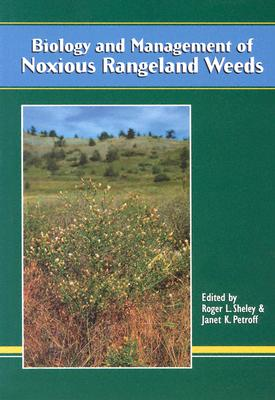 Image for BIOLOGY AND MANAGEMENT OF NOXIOUS RANGELAND WEEDS
