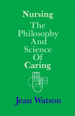 Image for Nursing: The Philosophy and Science of Caring