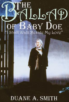 """Image for The Ballad of Baby Doe: """"I Shall Walk Beside My Love"""""""