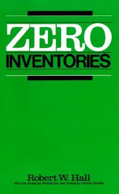 Image for Zero Inventories (IRWIN/APICS SERIES IN PRODUCTION MANAGEMENT)