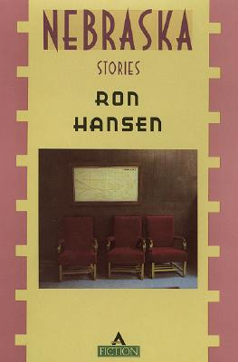 Nebraska : Stories, Hansen, Ron