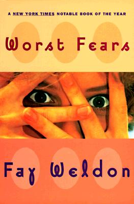 Image for Worst Fears (Weldon, Fay)