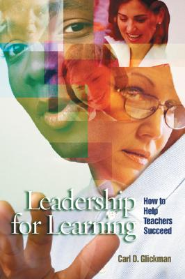 Image for Leadership for Learning: How to Help Teachers Succeed