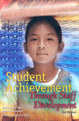 Image for Student Achievement Through Staff Development (3rd Edition)