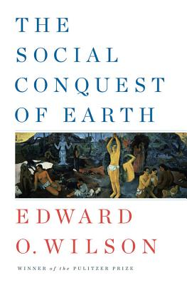 Image for The Social Conquest of Earth