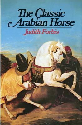 Image for The Classic Arabian Horse