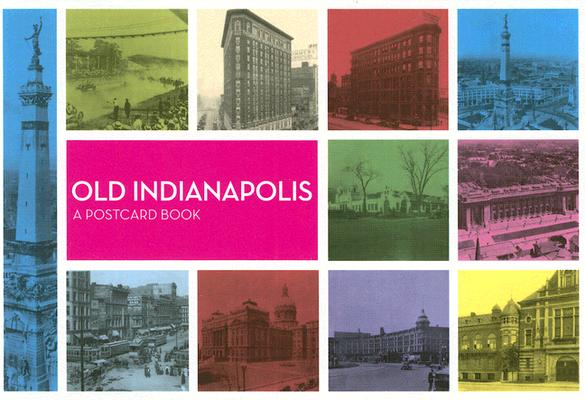 Image for Old Indianapolis: A Postcard Book