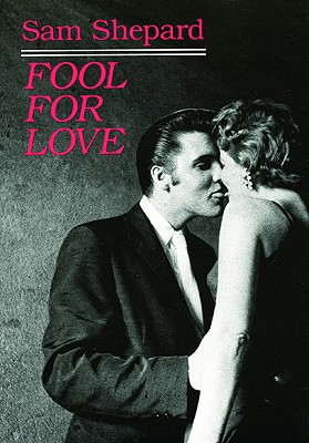 Image for Fool for Love & the Sad Lament of Pecos Bill