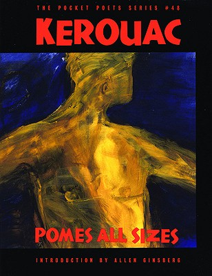 Pomes All Sizes, Kerouac, Jack