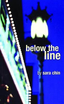 Below the Line, Chin, Sara