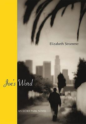 Image for Joe's Word: An Echo Park Novel (City Lights Noir)