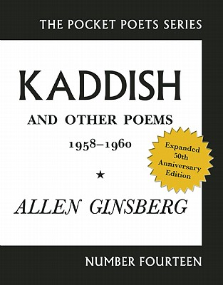 Image for Kaddish and Other Poems: 50th Anniversary Edition (Pocket Poets)