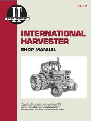 International Harvester Shop Manual Ih-202 (I & T Shop Service Manuals), Penton Staff