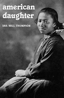 American Daughter (Borealis Books), Era Bell Thompson