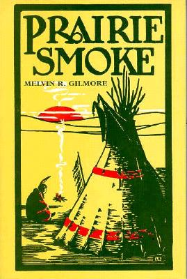 Prairie Smoke, Gilmore, Melvin R.